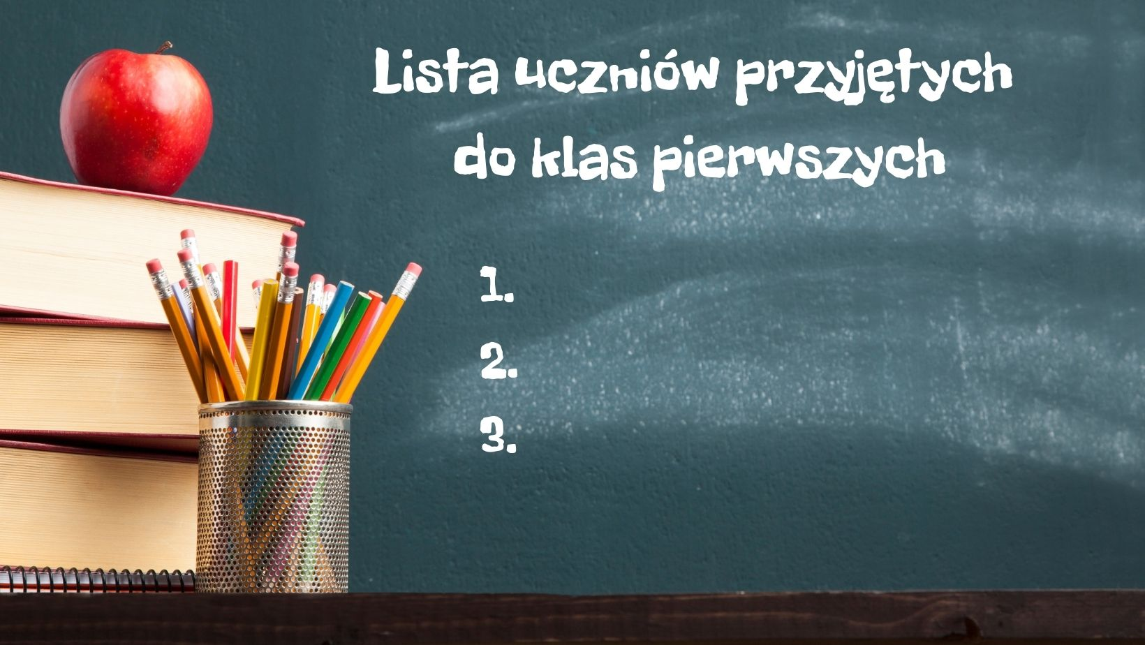 Lista przyjętych do klas pierwszych – rok szkolny 2021/2022